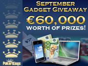 PokerKings September Gadget Giveaway